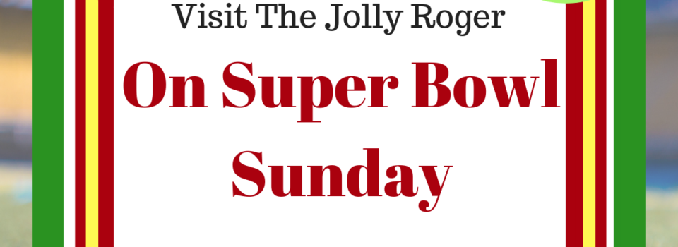 super bowl sunday in the outer banks jolly roger restaurant